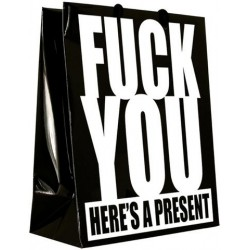 Fuck You Here's A Present Gift Bag
